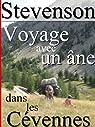 Voyage avec un âne dans Les Cévennes (Annoté) par Stevenson