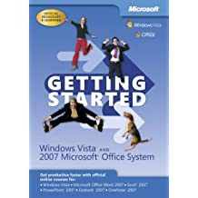 Getting Started Windows Vista and 2007 Microsoft Office System
