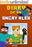 Diary of an Angry Alex: Book 14 [An U...