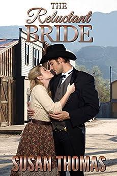 The Reluctant Bride (English Edition) de [Thomas, Susan]