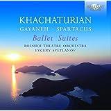 Khatchaturian: Ballett Suiten