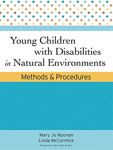 Young Children with Disabilities in Natural Environments:...