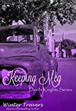 Keeping Meg: Devil's Knights Series, Book #6
