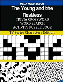 Amazon Com The Young And The Restless Trivia Crossword Word Search Activity Puzzle Book Tv Series Characters Edition 9781977982346 Depot Mega Media Books