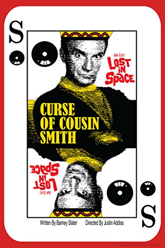 Lost In Space Curse of Cousin Smith by Juan Ortiz Episode 39...