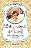 Betsy In Spite Herself