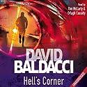 Hell's Corner: Camel Club, Book 5 Hörbuch von David Baldacci Gesprochen von: Ron McLarty, Orlagh Cassidy