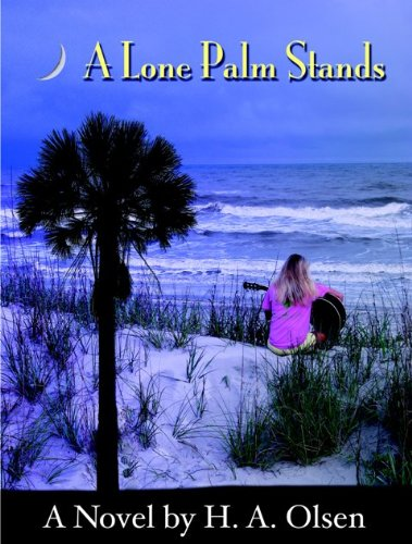 (A Lone Palm Stands (Lone Palm Series Book 1) )