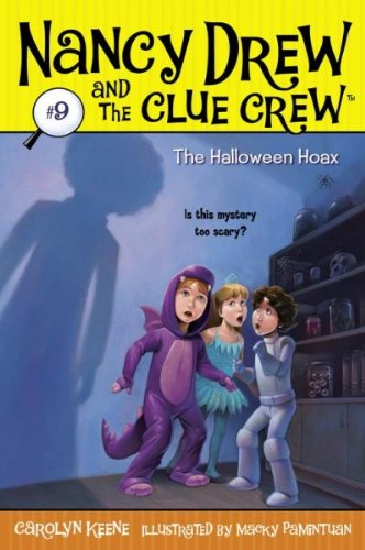 The Halloween Hoax (Nancy Drew And The Clue Crew) The Halloween Hoax (Halloween Hoaxes)