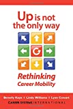 Up Is Not the Only Way: Rethinking Career Mobility