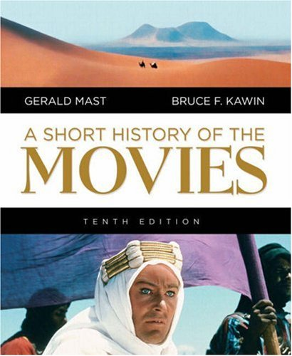 Short History of the Movies, A (10th Edition)
