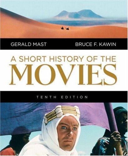 Short History of the Movies, A (10th Edition) pdf epub