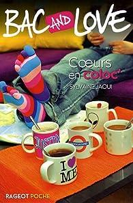 Bac and Love, Tome 14 : Coeur en coloc' par Sylvaine Jaoui