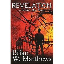 Revelation: A Forever Man Novel