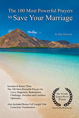 Prayer The 100 Most Powerful Prayers To Save Your Marriage With