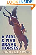 #7: A Girl and Five Brave Horses