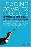 #3: Leading Complex Projects: A Data-Driven Approach to Mastering the Human Side of Project Management