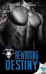 Rewriting Destiny (Forsaken Sinners MC Series Book 1)