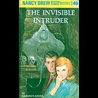 Nancy Drew 46: The Invisible Intruder (Nancy Drew Mysteries)