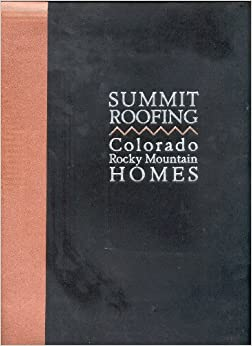 Summit Roofing: Colorado Rocky Mountain homes