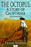 The Octopus: A Story of California by Frank Norris front cover