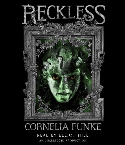 reckless-reckless-book-1-mirrorworld-series-by-cornelia-funke-2010-09-14