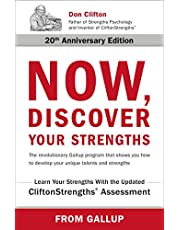 Now, Discover Your Strengths: How to Build Your Strengths and the Strengths of Every Person in Your Organization