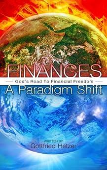 Finances - A Paradigm Shift by [Hetzer, Gottfried]