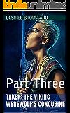 Taken: The Viking Werewolf's Concubine: Part Three