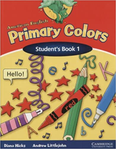 american english primary colors 1 students book primary colours diana hicks andrew littlejohn 9780521539166 amazoncom books - Primary Colors Book