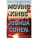 Moving Kings: A Novel Hörbuch von Joshua Cohen Gesprochen von: Jonathan Davis