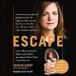 Escape | Carolyn Jessop,Laura Palmer