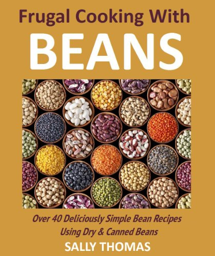 Frugal Cooking With Beans by Sally Thomas ebook deal