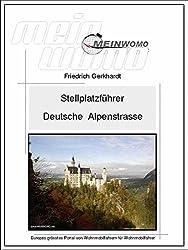 MeinWomo Stellplatzführer: Die Deutsche Alpenstraße (German Edition)