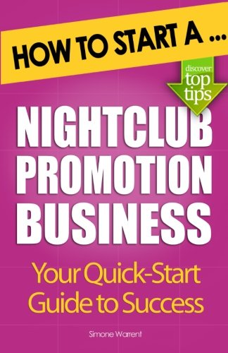 How to Start a Nightclub Promotion Business PDF ePub fb2 ebook