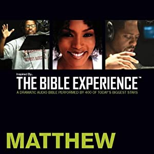 Inspired By... The Bible Experience: Matthew Audiobook