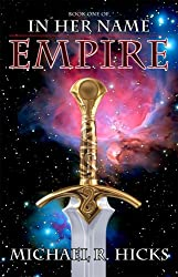 Empire (Redemption Trilogy, Book 1) (In Her Name: Redemption series)