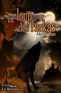 Le Loup des Farkas par Alex Evans