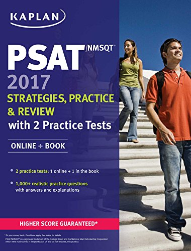 PSAT/NMSQT 2017 Strategies, Practice & Review with 2 Practice Tests: Online + Book (Kaplan Test Prep)