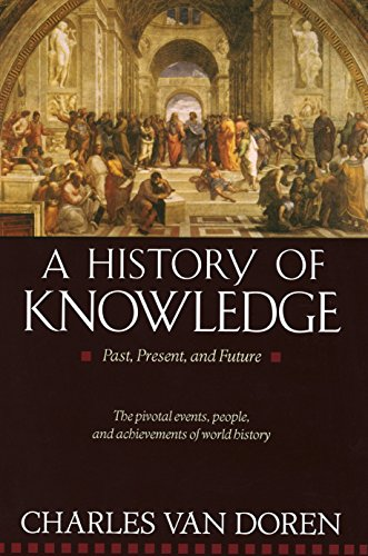 A History of Knowledge: Past, Present, and - Charles Den Van