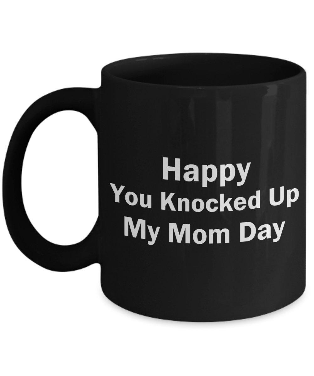 Funny Dadギフト幸せをノックUp My Mom Day父の日ギフトIdeaメンズの夫Brotherブラック 11oz ブラック GB-2943530-20-Black 11oz ブラック B07DC2YK8Y