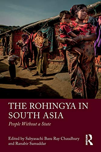 The Rohingya in South Asia: People Without a State for sale  Delivered anywhere in USA