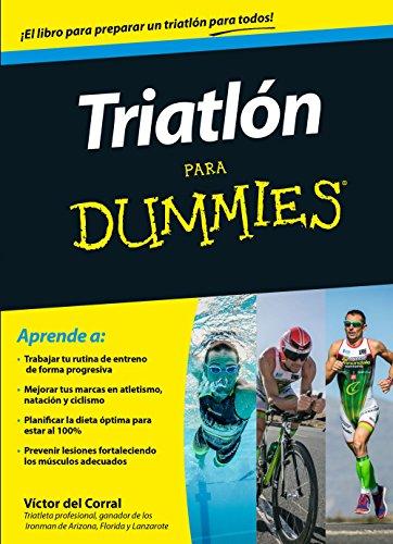 Descargar Libro Triatlón Para Dummies Victor Manuel Del Corral Morales