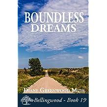 Boundless Dreams (Bellingwood Book 19)