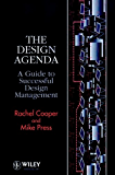 The Design Agenda: A Guide to Successful Design Management