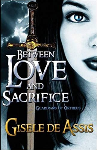 Book Between Love and Sacrifice: Guardians of Orfheus