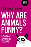 Why Are Animals Funny?, EDA Collective, 1782793925