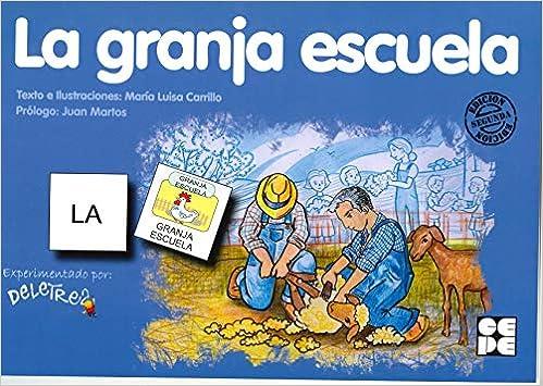 Pictogramas: La Granja Escuela: 11 Pictogramas: lecturas fáciles para niños con dificultades: Amazon.es: Carrillo Rojo, María Luisa: Libros