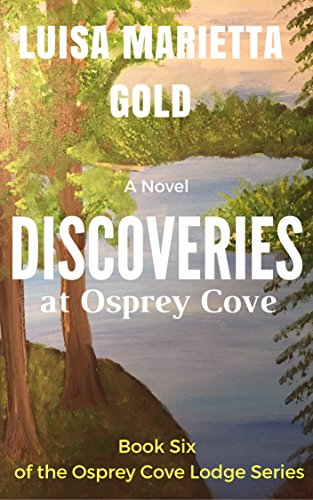 Discoveries at osprey cove the osprey cove lodge series book 6 discoveries at osprey cove the osprey cove lodge series book 6 by gold fandeluxe Gallery
