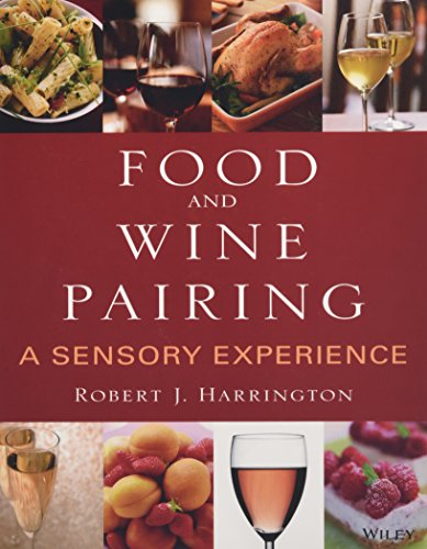 Food and Wine Pairing: A Sensory Experience